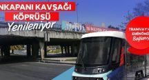 Unkapanı kavşağı yenileniyor, tramvay Eminönü'ne uzanıyor