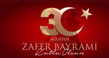 30 Ağustos Zafer Bayramı, Festival Tadında ve Coşkuyla Kutlanıyor